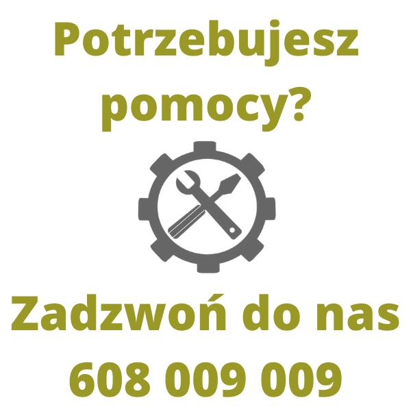 Wsparcie techniczne i serwis - Potrzebujesz pomocy? Zadzwoń do nas 608 009 009